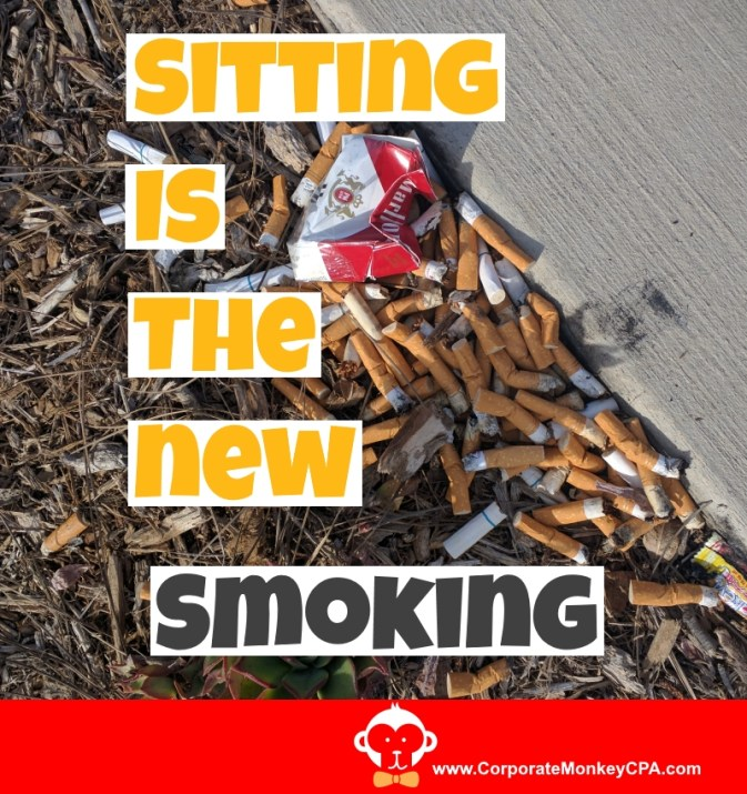Sitting Is The New Smoking: How to Defeat The Sitting Monster