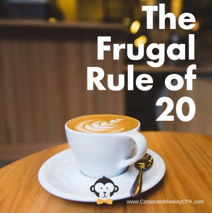 The Frugal Rule of 20