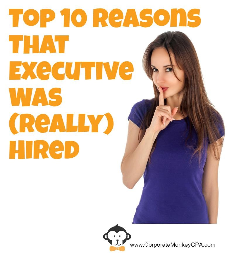 Top 10 Reasons That Executive Was (Really) Hired