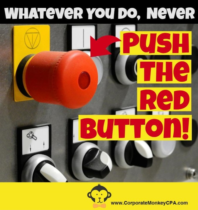 Don't Push The Red Button
