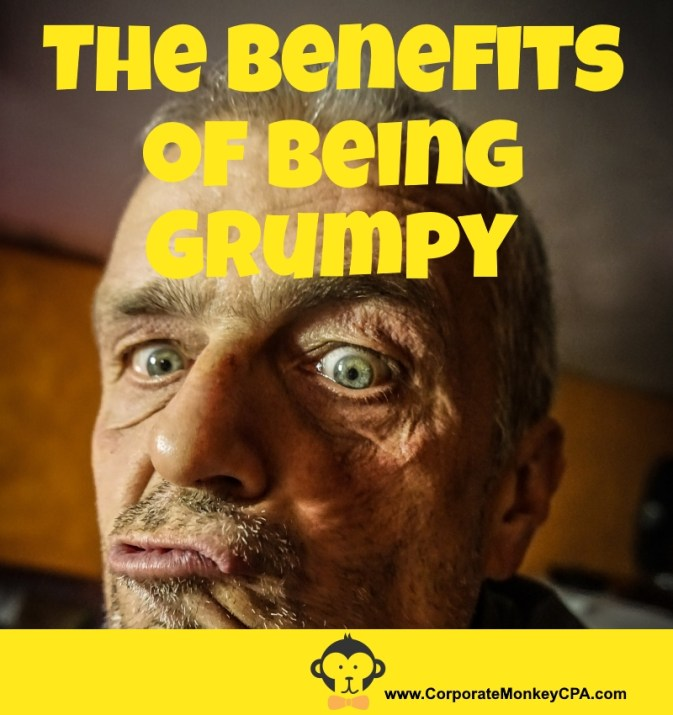 The Benefits of Being Grumpy