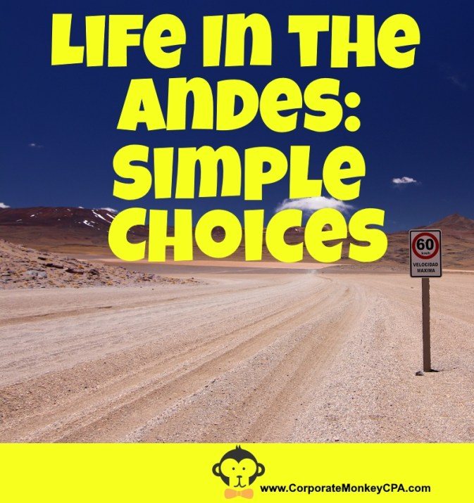 Life in the Andes is about simple choices
