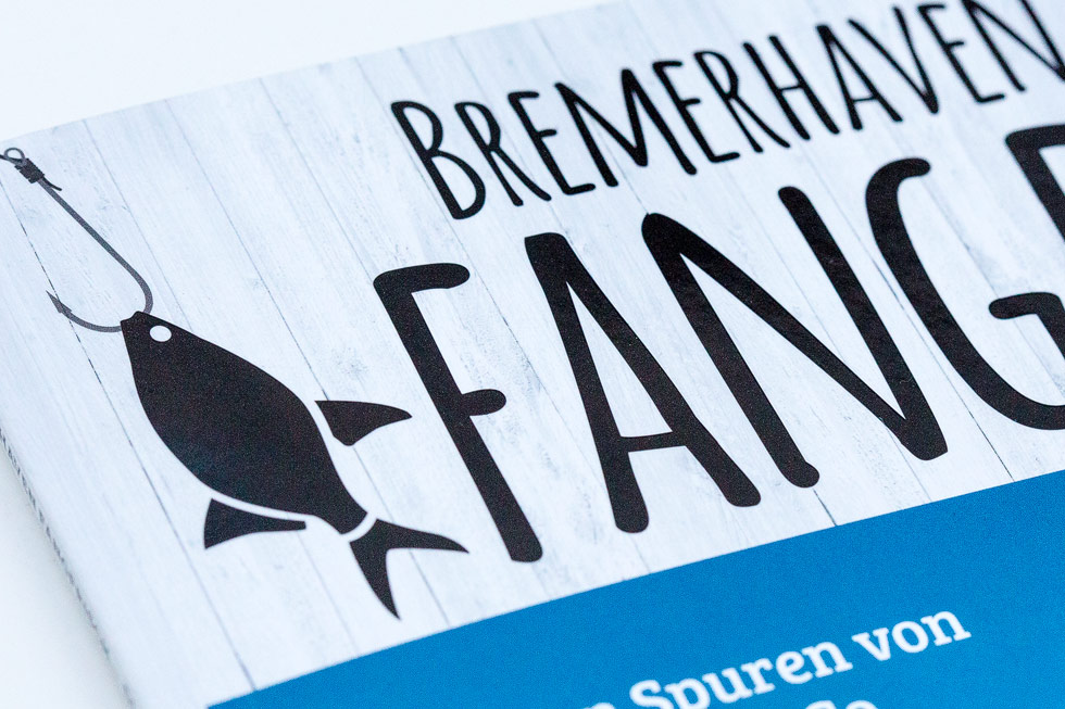 Bremerhaven – Fangfrisch Ausgabe 2017