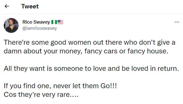 If you find a woman who doesn't want your money, never let her go – Rico Swavey