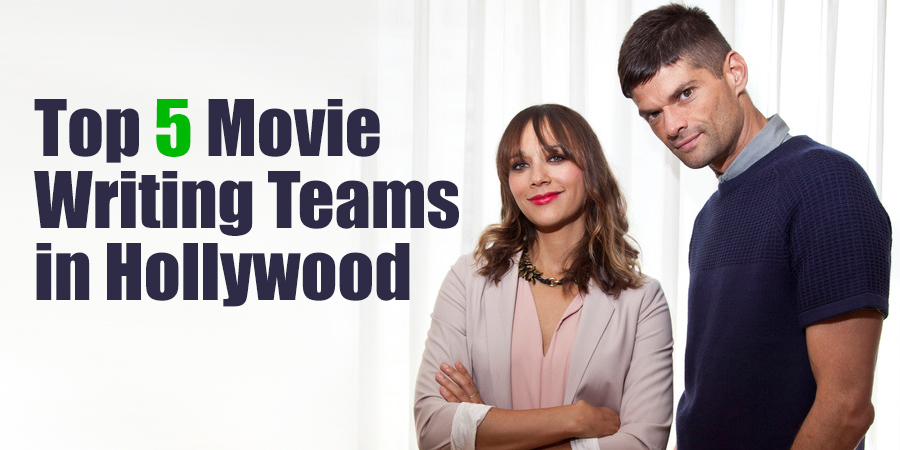 Top 5 Movie Writing Teams with a Star and one behind the scenes