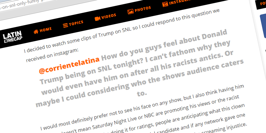 Open dialog with LatinRecap.com about Donald Trump on SNL, media and more.