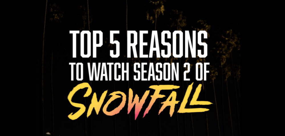 """5 Reasons to Watch """"Snowfall"""" on FX"""
