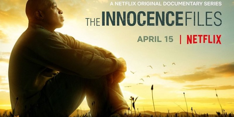 Netflix | THE INNOCENCE FILES – Trailer Debut