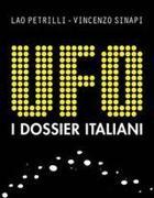 «Ufo, i dossier italiani» di Petrilli e Sinapi