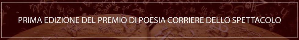 Corriere dello Spettacolo Prima Edizione del Premio di Poesia
