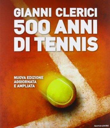 500_anni_di_Tennis_Corriere_dello_Spettacolo_Gianni_Clerici