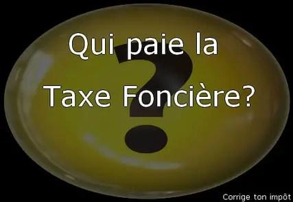 Qui Doit Payer La Taxe Fonciere Corrige Ton Impot
