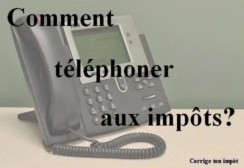 """Image d'un téléphone en fond avec la phrase """"comment téléphoner aux impôts?"""" mise en avant."""