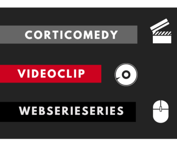 FINALISTI 2017: Corticomedy – Videoclips – Webseries