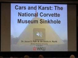 Cars and Karst: The National Corvette Museum Sinkhole WKU presentation