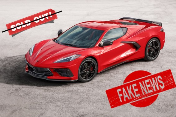 2020 Corvette Sold Out – FAKE NEWS