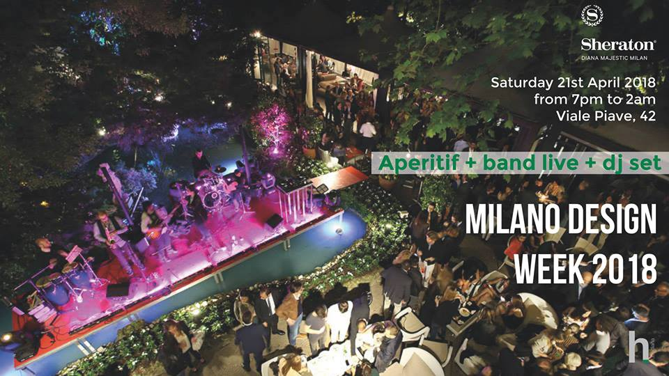 Fuorisalone 2018 – Garden Design Cocktail PARTY / Hotel Diana Sheraton