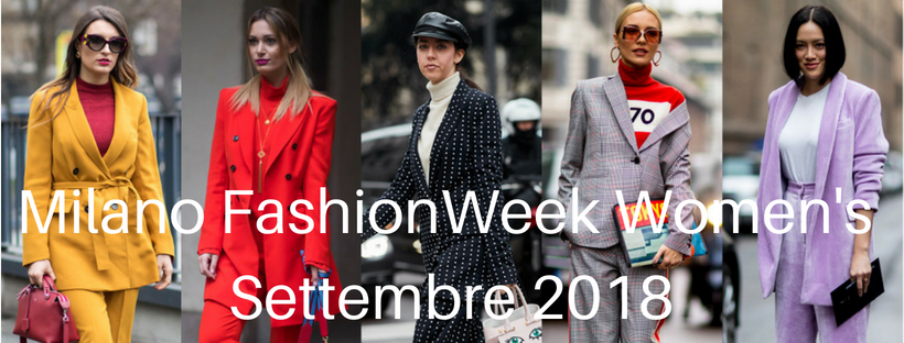 Milano Fashion Week Settembre 2018