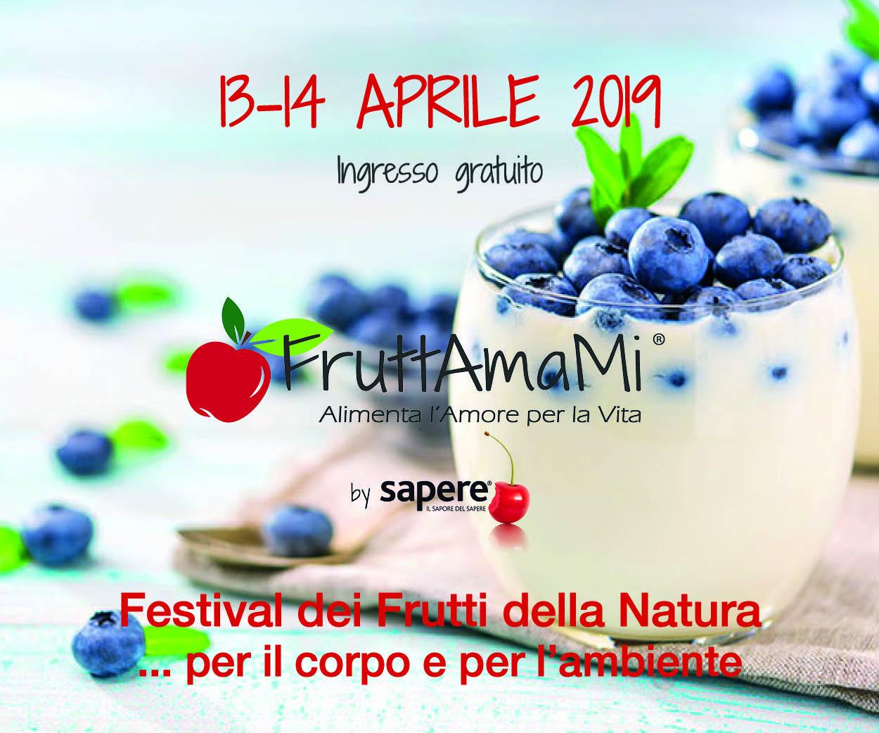Fruttami 13 e 14 Aprile 2019