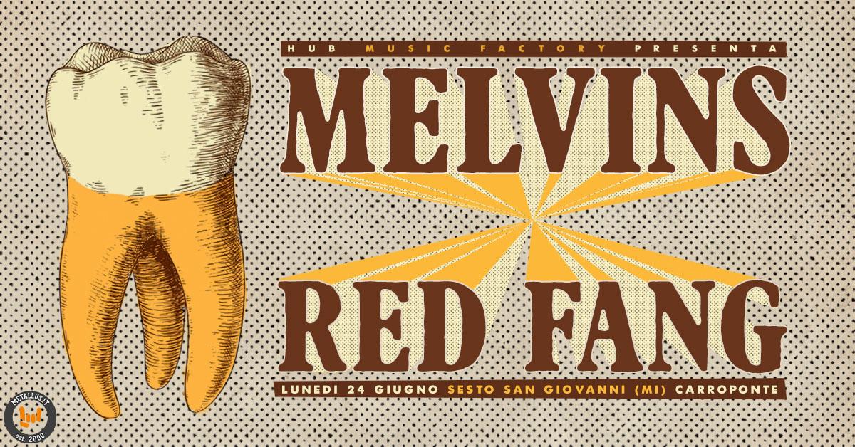 The Melvins e Red Fang 24 Giugno 2019
