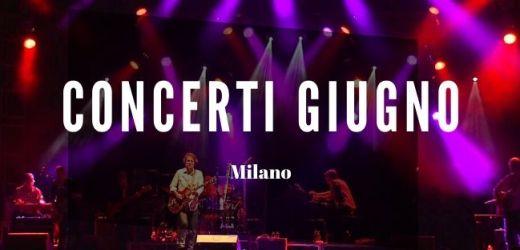 Concerti Giugno Milano 2021