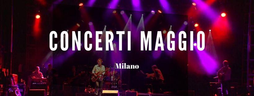 Concerti Maggio Milano 2020