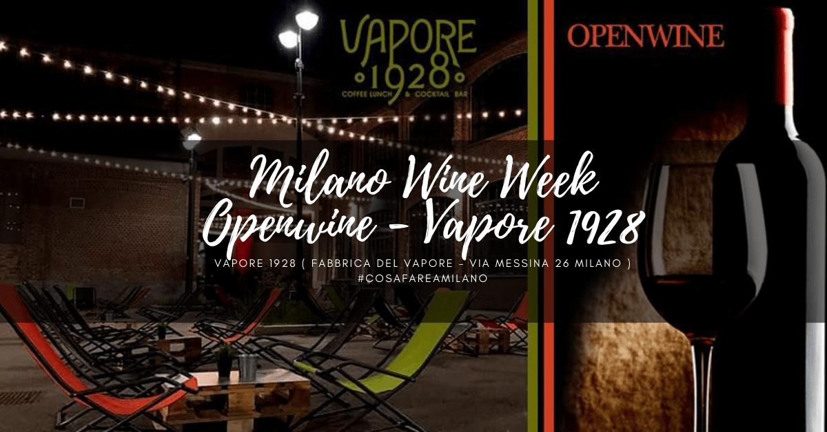 Milano Wine Week – FABBRICA DEL VAPORE