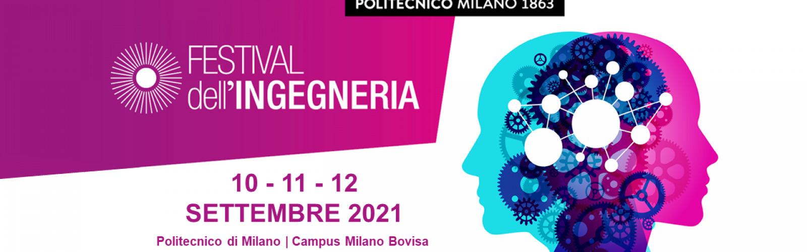 Festival dell'Ingegneria 10/11/12 settembre 2021: laboratori aperti, incontri, performance, eventi per bambini