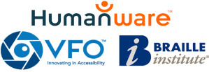Logos for VFO, Humanware, and Braille Institute