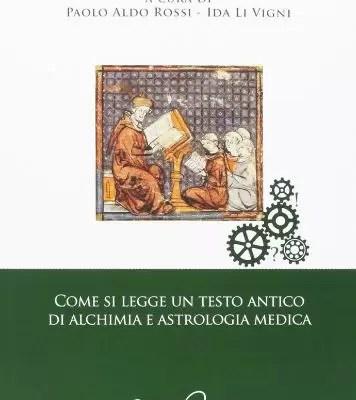 come si legge un testo antico di alchimia e astrologia medica