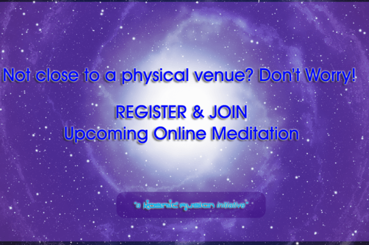 Online Power Cosmic Meditation with the Signature of Source Anywhere in the World