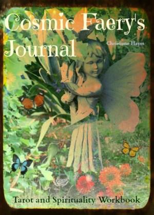 cosmic faery's journal tarot and spirituality workbook