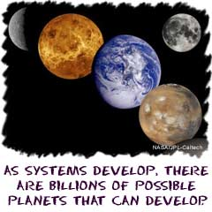 As systems develop, there are billions of possible planet types.