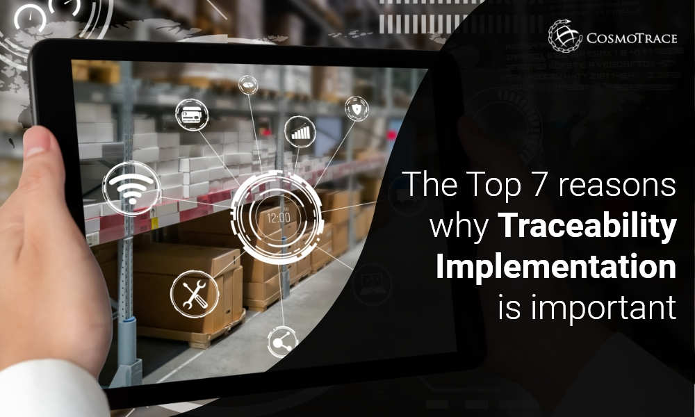 The Top 7 reasons why traceability implementation is important Blog Featured Image