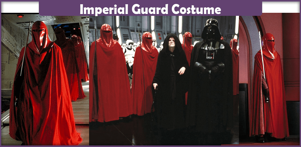 Imperial Guard Costume - A DIY Guide