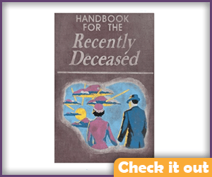Handbook for the Recently Deceased.