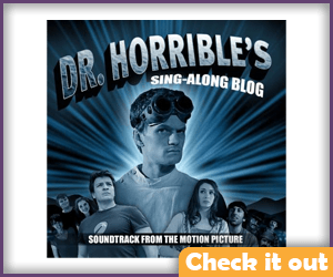 Dr. Horrible's Sing Along Blog CD.