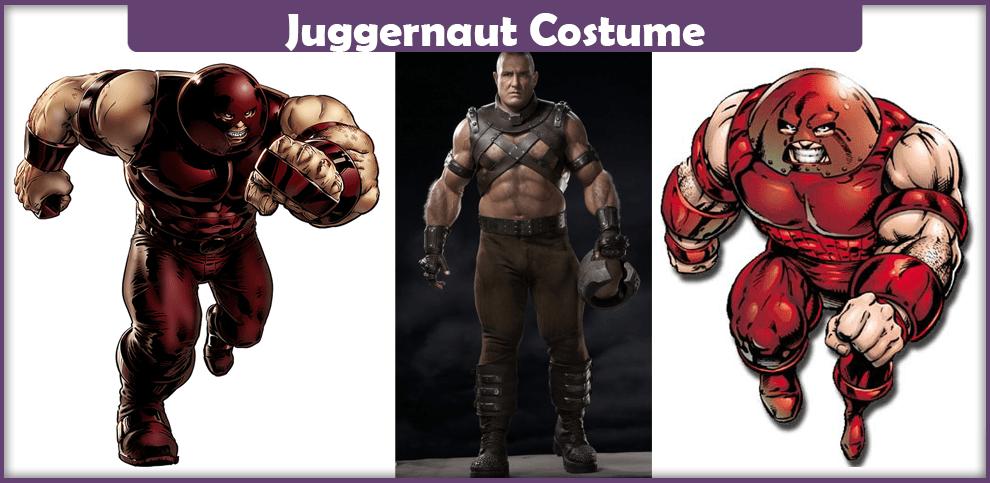 Juggernaut Costume – A DIY Guide