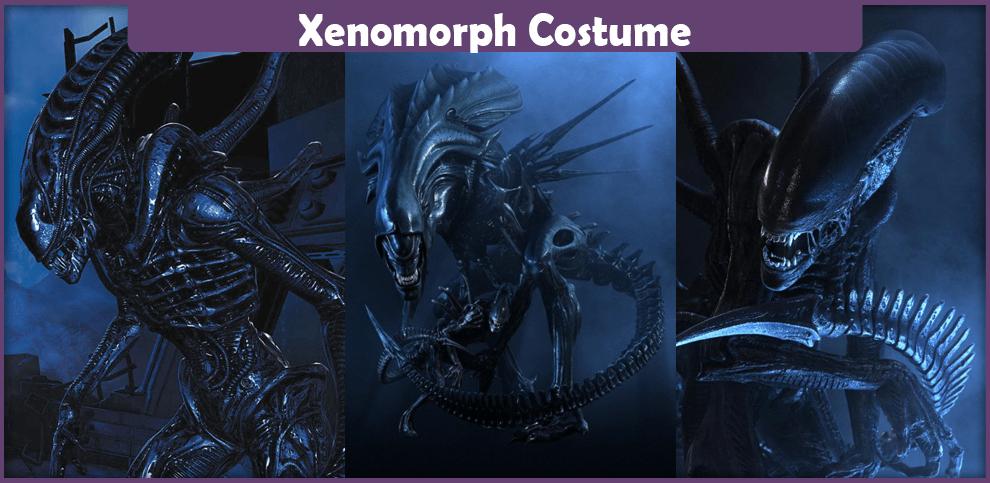 Xenomorph Costume – A DIY Guide