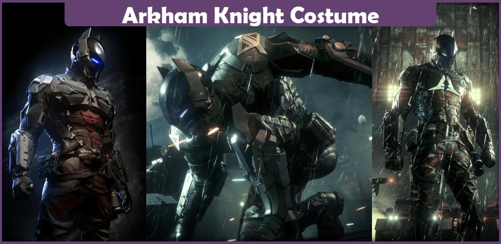 Arkham Knight Costume – A DIY Guide