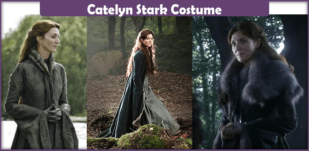 Catelyn Stark Costume – A DIY Guide