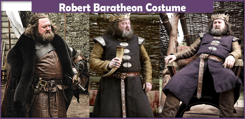 Robert Baratheon Costume - A DIY Guide