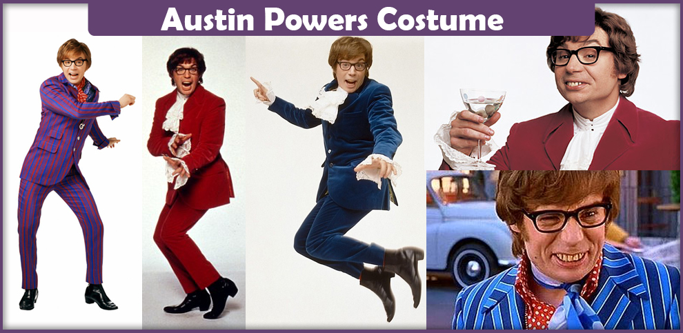 Austin Powers Costume – A DIY Guide