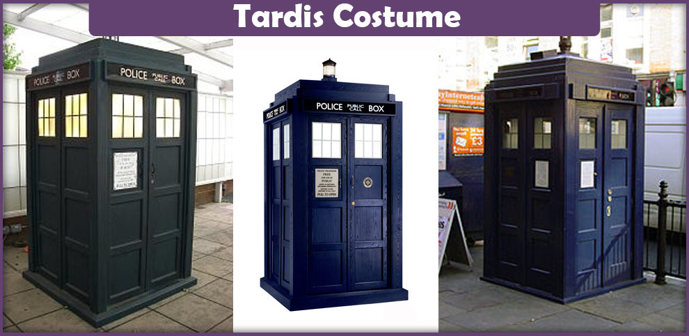 Tardis Costume – A DIY Guide