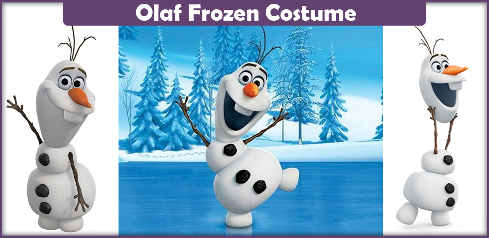 Olaf Frozen Costume – A DIY Guide