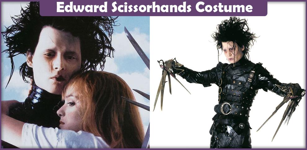 Edward Scissorhands Costume – A DIY Guide