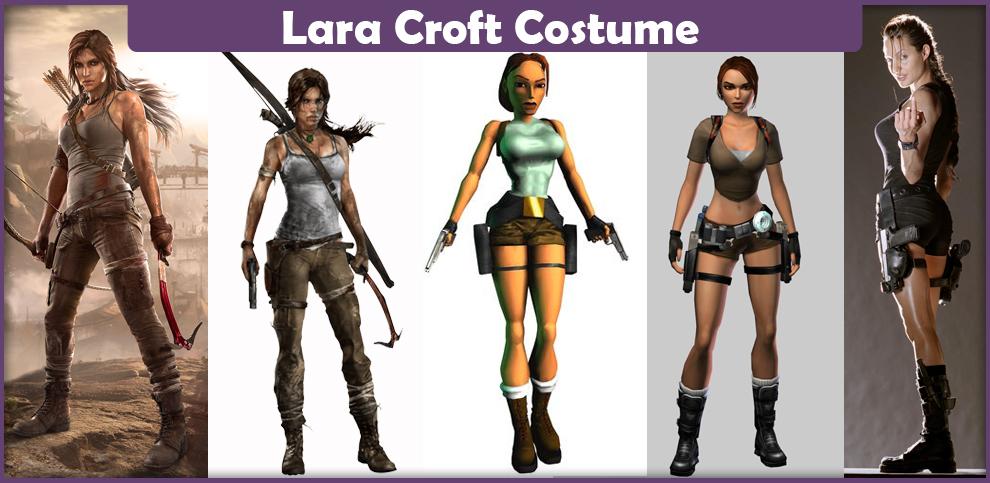 Lara Croft Costume – A DIY Guide