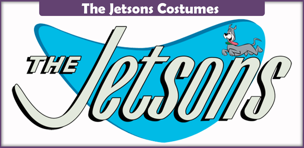 The Jetsons Costumes – A DIY Guide