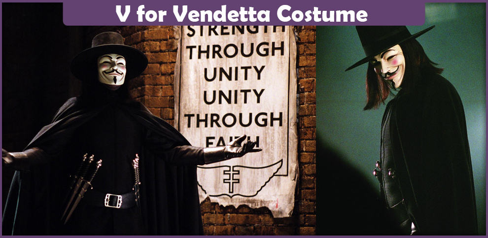 V for Vendetta Costume – A DIY Guide