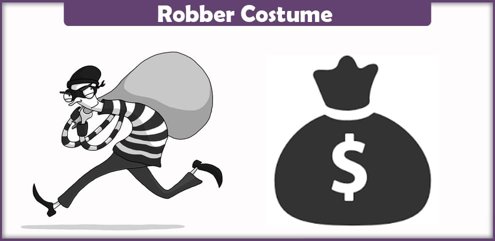 Robber Costume – A DIY Guide